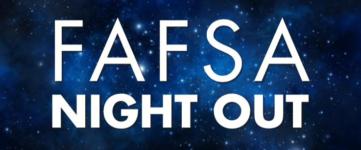 fafsa-night-out